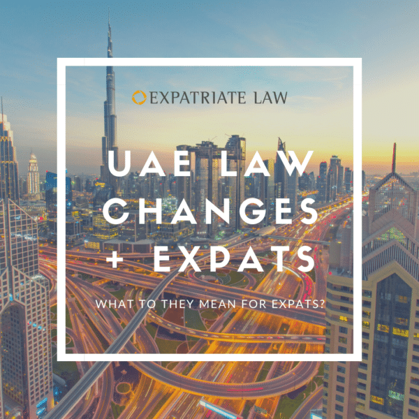 Image of Dubai UAE Law Changes and Expats